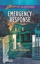 Emergency Response ebook by Susan Sleeman