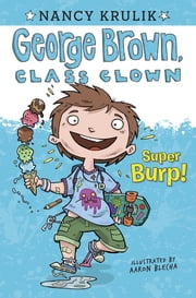 Super Burp! #1 ebook by Nancy Krulik,Aaron Blecha