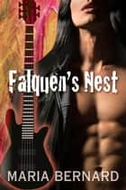 Falquen's Nest ebook by Maria Bernard