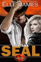 Montana SEAL ekitaplar by Elle James