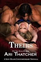 Theirs ebook by Ari Thatcher