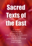 Sacred Texts of the East: All 4 Vedas, Bhagavad-Gita, The Yoga Sutras of Patanjali, Tao Te Ching, Analects of Confucius, Dhammapada, Zend-Avesta