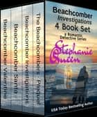 Beachcomber Investigations 4 Book Set - a Romantic Detective Series ebook by Stephanie Queen
