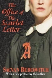 The Office of The Scarlet Letter ebook by Bercovitch, Sacvan