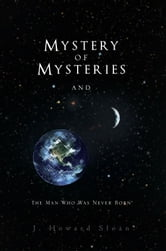 Mystery of Mysteries ebook by J. Howard Sloan