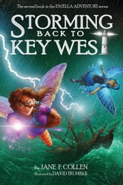 Storming Back to Key West - Enjella Returns ebook by Jane F. Collen,Illustrator David Trumble