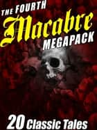 The Fourth Macabre MEGAPACK® ebook by Frank Belknap Long, J.N. Williamson, George T. Wetzel,...