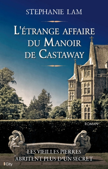 L'étrange affaire du Manoir de Castaway ebook by Stéphanie Lam