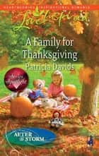 A Family for Thanksgiving ebook by Patricia Davids