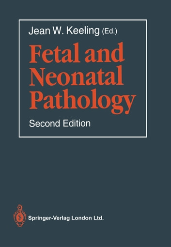 Fetal and Neonatal Pathology ebook by