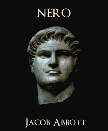 Nero ebook by Jacob Abbott