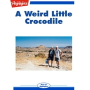 Weird Little Crocodile, A audiobook by Andy Boyles