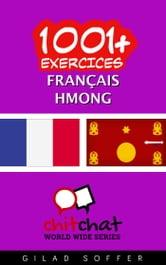 1001+ exercices Français - Hmong ebook by Gilad Soffer