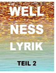 Wellnesslyrik Teil 2 - Depressiv erleuchtet ebook by Tom De Toys