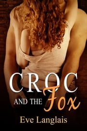 Croc And The Fox ebook by Eve Langlais