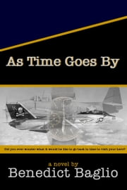 As Time Goes By ebook by Benedict Baglio