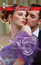 Prince of Secrets ebook by Lucy Monroe