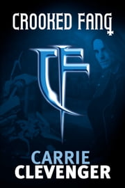 Crooked Fang ebook by Carrie Clevenger