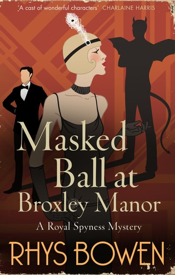 Masked ball at broxley manor ebook by rhys bowen 9781472120861 masked ball at broxley manor ebook by rhys bowen fandeluxe Image collections