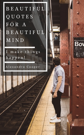 Beautiful Quotes For A Beautiful Mind Quotes About People Life
