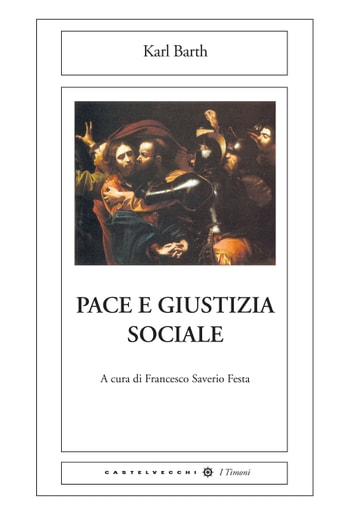 Pace e giustizia sociale ebook by Karl Barth