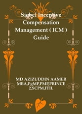 Siebel Incentive Compensation Management ( ICM ) Guide ebook by Mohammed Azizuddin Aamer