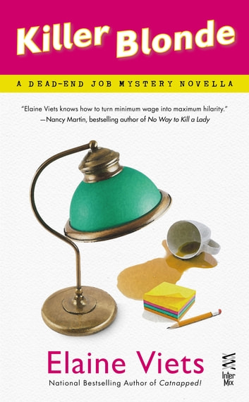 Killer Blonde - A Dead-End Job Mystery ebook by Elaine Viets
