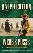 Webb's Posse eBook by Ralph Cotton