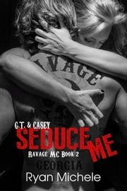 Seduce Me ebook by Ryan Michele