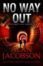 No Way Out ebook by Alan Jacobson