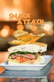 Snack Attack ebook by Holly Sinclair