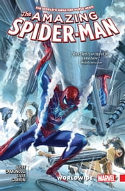 Amazing Spider-Man - Worldwide Vol. 4 ebook by Dan Slott, Giuseppe Camuncoli, Javier Garron