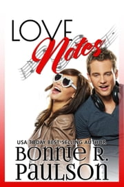 Love Notes ebook by Bonnie R. Paulson