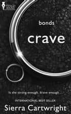 Crave ebook by Sierra Cartwright