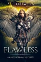 Flawless ebook by A.J. Flowers