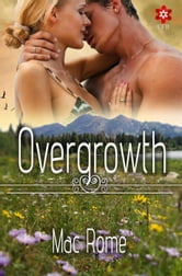Overgrowth ebook by Mac Rome