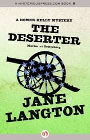 The Deserter - Murder at Gettysburg ebook by Jane Langton