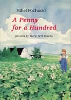 A Penny for a Hundred ebook by Ethel Pochocki, Mary Beth Owens