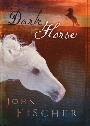Dark Horse eBook by John Fischer