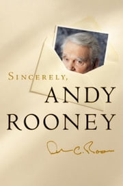 Sincerely, Andy Rooney ebook by Andy Rooney