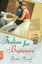 Italian for Beginners ebook by Kristin Harmel