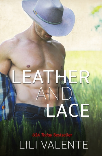 Leather and Lace ebook by Lili Valente,Jessie Evans