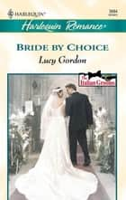 Bride By Choice ebook by Lucy Gordon