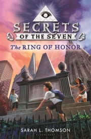 The Ring of Honor ebook by Sarah L. Thomson