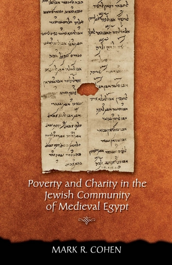 Poverty and Charity in the Jewish Community of Medieval Egypt ebook by Mark R. Cohen