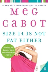 Size 14 Is Not Fat Either ebook by Meg Cabot