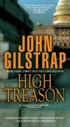 High Treason ebook by John Gilstrap
