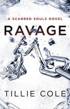 Ravage ebook by Tillie Cole