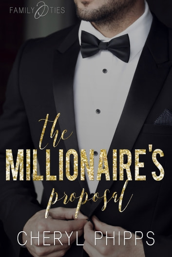 The Millionaire's Proposal ebook by Cheryl Phipps