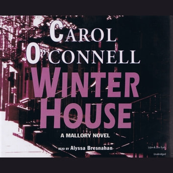 Winter House: A Mallory Novel audiobook by Carol O'Connell